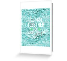 Let's Get Together and Feel Alright // Typography Greeting Card