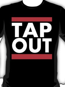 Tap Out T-Shirt