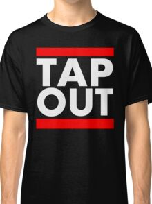 Tap Out Classic T-Shirt