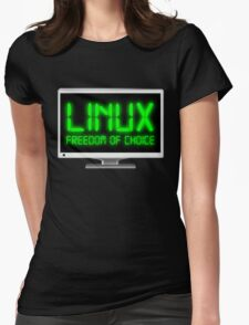 Linux - Freedom Of Choice Womens Fitted T-Shirt