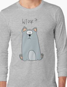 WTOOF?! Long Sleeve T-Shirt
