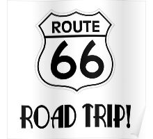 Road Trip on Route 66 Poster