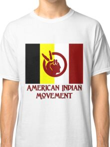 The American Indian Movement - Flag Classic T-Shirt