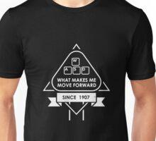 What makes me move forward Unisex T-Shirt