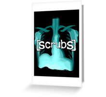 Scrubs Greeting Card