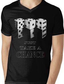 'Just take a Chance' T-Shirt Mens V-Neck T-Shirt