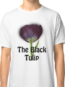 The Black Tulip Classic T-Shirt