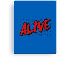 I'm Still Alive Seattle Grunge Music Anthem Canvas Print