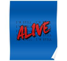 I'm Still Alive Seattle Grunge Music Anthem Poster