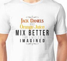 Jack Daniels and Orange Juice Unisex T-Shirt