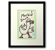 """Morbid Duck"" by Richard F. Yates Framed Print"