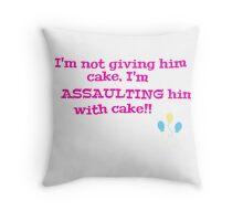 Assaulting him with cake!! (pinkie pie) Throw Pillow