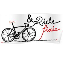 ride fixie Poster