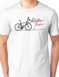 ride fixie Unisex T-Shirt