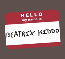 Hello my name is Beatrix Kiddo by ofthebaltic