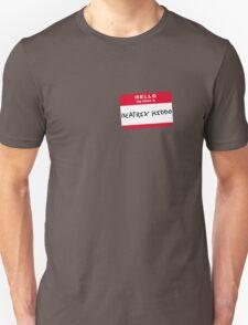Hello my name is Beatrix Kiddo Unisex T-Shirt