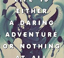 A Daring Adventure by GalaxyEyes