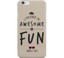 Awesome & Fun iPhone Case/Skin