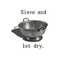 Sieve and let dry. Photographic Print