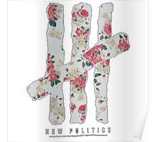 New Politics Floral Poster