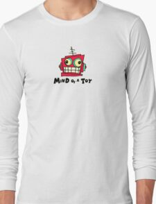 MIND OF A TOY Long Sleeve T-Shirt