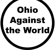 Ohio Against The World by demumbrum93