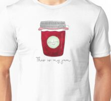 This is my jam! Unisex T-Shirt