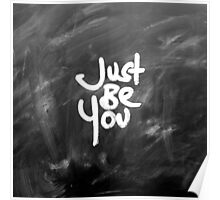 """Just Be You"" Painted White & Chalkboard Poster"