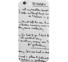 Yesterday Lyrics iPhone Case/Skin