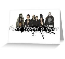 Once upon a time Fan Art Greeting Card