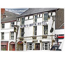 Pen - Y - Bryn Hotel Poster
