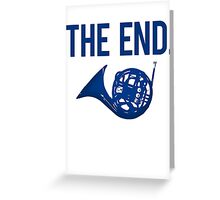 The End. Greeting Card
