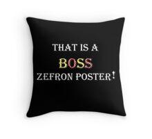 """AVPM """"Boss Zefron Poster"""" Throw Pillow"""