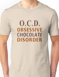 OCD - Obsessive Chocolate Disorder Unisex T-Shirt
