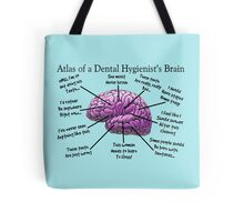 Funny Hygienist's Brain Tote Bag