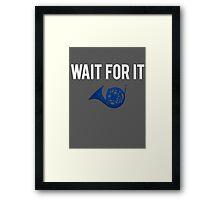 Wait For It - Blue French Horn Framed Print