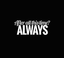 After all this time? by Articles & Anecdotes