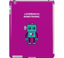 Loverholic Robotronic iPad Case/Skin