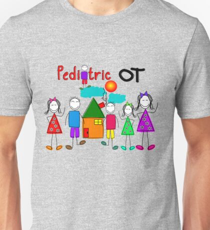 Pediatric Occupational Therapist Gifts Unisex T-Shirt