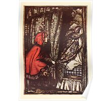 Hansel & Grethel & Other Tales by Grimm Wilelm and Jacob art by Arthur Rackham 0169 Red Riding Hood What Big Ears You Have Grandmother Poster
