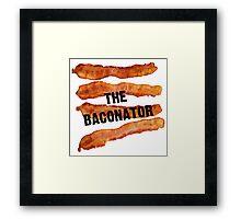 The Baconator! Framed Print