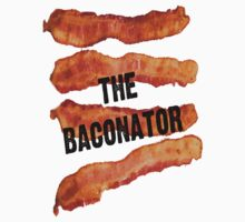 The Baconator! by Chunga