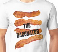 The Baconator! Unisex T-Shirt