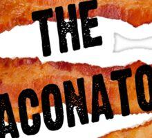 The Baconator! Sticker