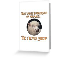That Most Dangerous of Animals - The Clever Sheep Greeting Card