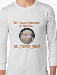 That Most Dangerous of Animals - The Clever Sheep Long Sleeve T-Shirt