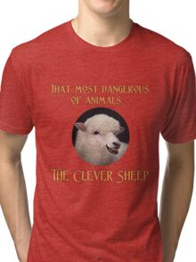 That Most Dangerous of Animals - The Clever Sheep Tri-blend T-Shirt