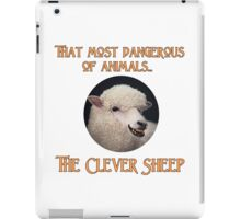 That Most Dangerous of Animals - The Clever Sheep iPad Case/Skin
