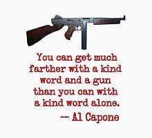 Great Al Capone Quote about Motivation T-Shirt