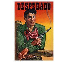 Vintage Desperado Photographic Print